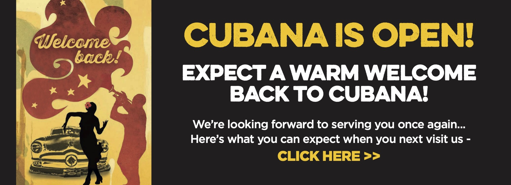 Cubana is Open